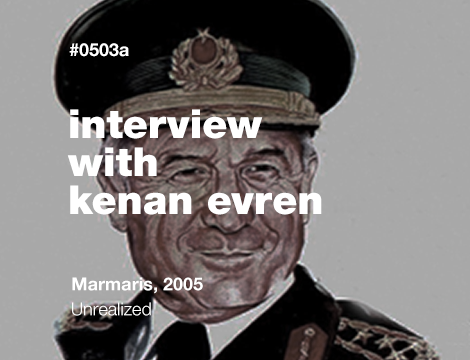 Interview with Kenan Evren