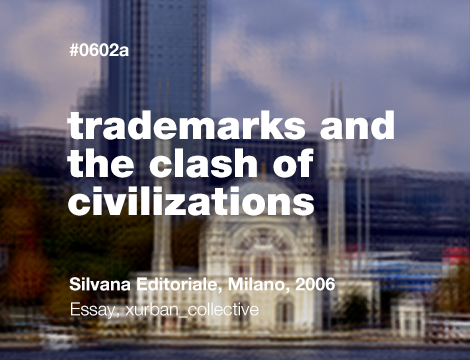 Trademarks and the Clash of Civilizations:Authentic versus Counterfeit
