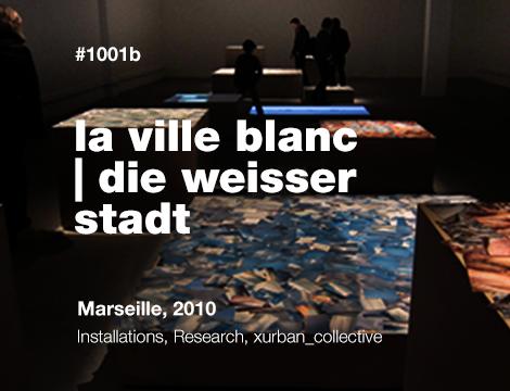 La Ville Blanc | Die Weisser Stadt