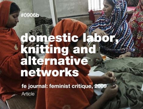 Domestic Labor, knitting and alternative networks